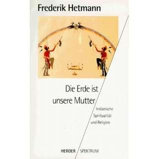 Spiritualität und Religion.  Frederik Hetmann Bücher