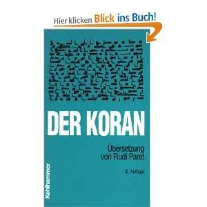 Der Koran, Taschenbuchausgabe, Übersetzung: .de: Rudi Paret