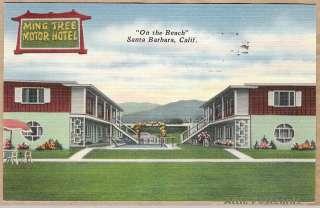 Ming Tree Motor Hotel, Santa Barbara, CA, 1950 Linen PC