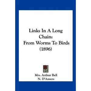 Links In A Long Chain: From Worms To Birds (1896