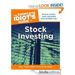 The Complete Idiots Guide to Stock Investing Sarah Young Fisher