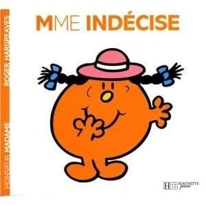 Madame Indécise: .fr: Roger Hargreaves, Evelyne Lallemand