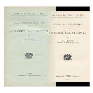 Inventaire Des Archives De La Chambre Des Comptes / Par