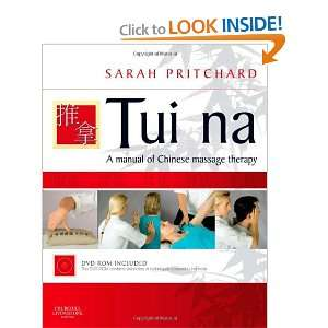 Tui na: A manual of Chinese massage therapy, 1e