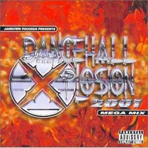 Dancehall Xplosion 2001 Various Artists Music