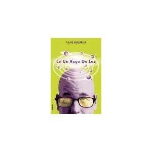 En un rayo de luz (Spanish Edition) (9788495618474): Gene