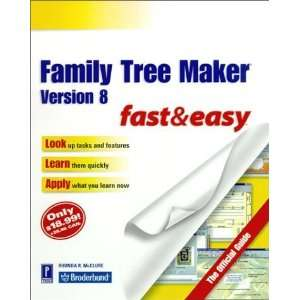 Family Tree Maker Version 8 Fast & Easy The Official