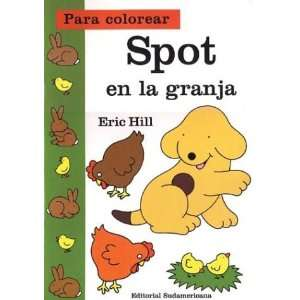 Spot En La Granja   Para Colorear (Spanish Edition