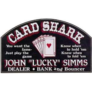 CUSTOMIZED Card Shark Small All Wood Decorative Sign
