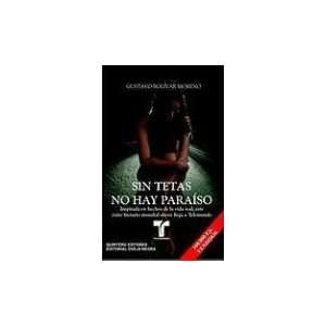 Sin tetas no hay paraiso (Telenovela Tie In) (Spanish