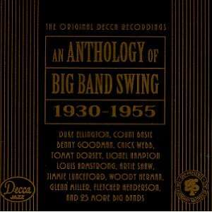 Anthology of Big Band Swing (1930 1955) Music