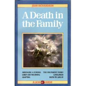 A Death in the Family (A Lion guide) (9780856488153) Jean