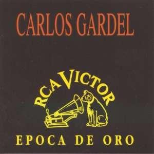 Epoca De Oro Carlos Gardel Music