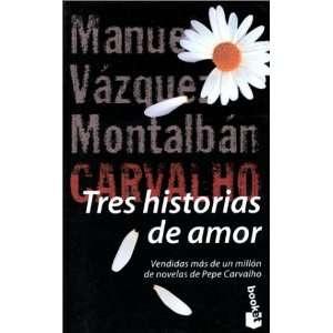Tres Historias de Amor  Three Love Stories (Serie