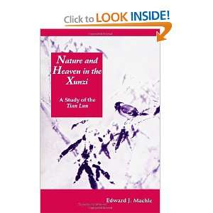 Nature and Heaven in the Xunzi A Study of the Tian Lun (S U N Y
