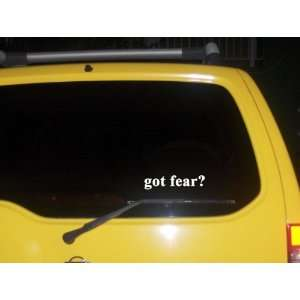 got fear? Funny decal sticker Brand New