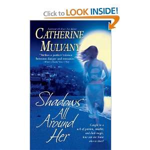 com Shadows All Around Her (9781451613131) Catherine Mulvany Books