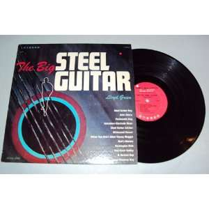 The Big Steel Guitar: Lloyd Green: Music