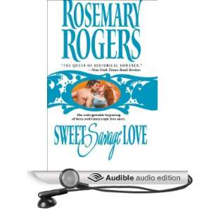 Sweet Savage Love [Abridged] [Audible Audio Edition]