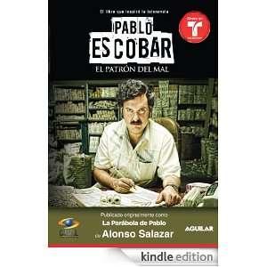 Pablo Escobar, el patrón del mal (La parábola de Pablo) (Spanish