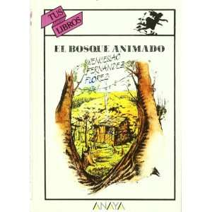 El bosque animado/ The Animated Forrest (Spanish Edition