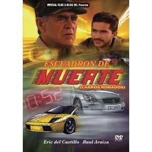 Escuadron de la Muerte: Erick del Castillo: Movies & TV