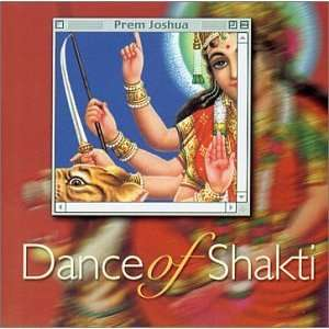 Dance of Shakti: Prem Joshua: Music