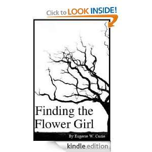 Finding the Flower Girl Eugene Cusie, Doree Anne  Kindle