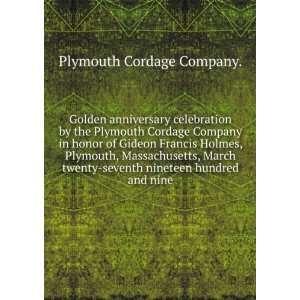 twenty seventh nineteen hundred and nine. 2, pt. 1 Plymouth Cordage