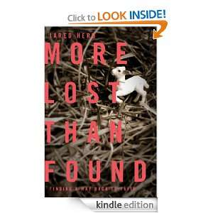 More Lost Than Found: Finding a Way Back to Faith: Jared Howard Herd