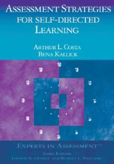 Assessment Strategies for Self Directed Learning by Arthur L. Costa