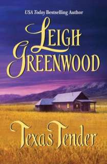 Texas Tender Leigh Greenwood Pre Order Now