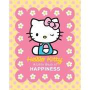 Hello Kitty A Little Book of Happiness