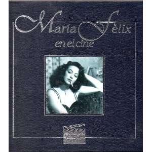Maria Felix En El Cine Filmografia Completa UNAM, Ivan Trujillo