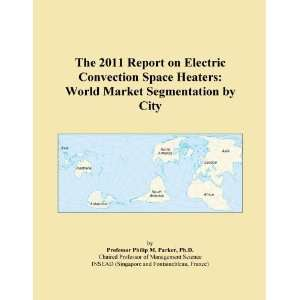 Electric Convection Space Heaters World Market Segmentation by City